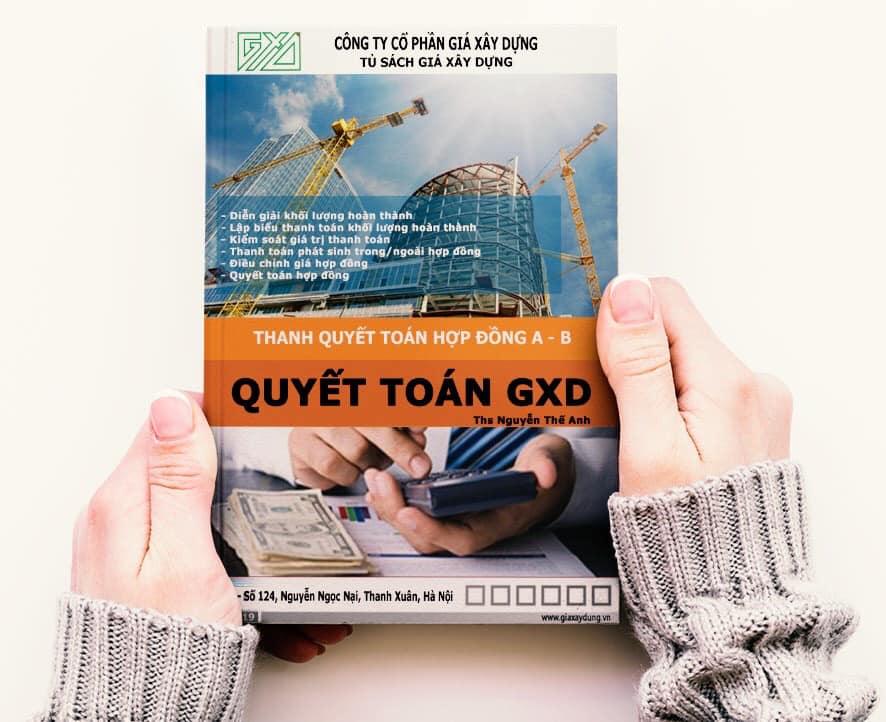 Giáo trình thanh quyết toán hợp đồng A-B, thực hành phần mềm Quyết toán GXD