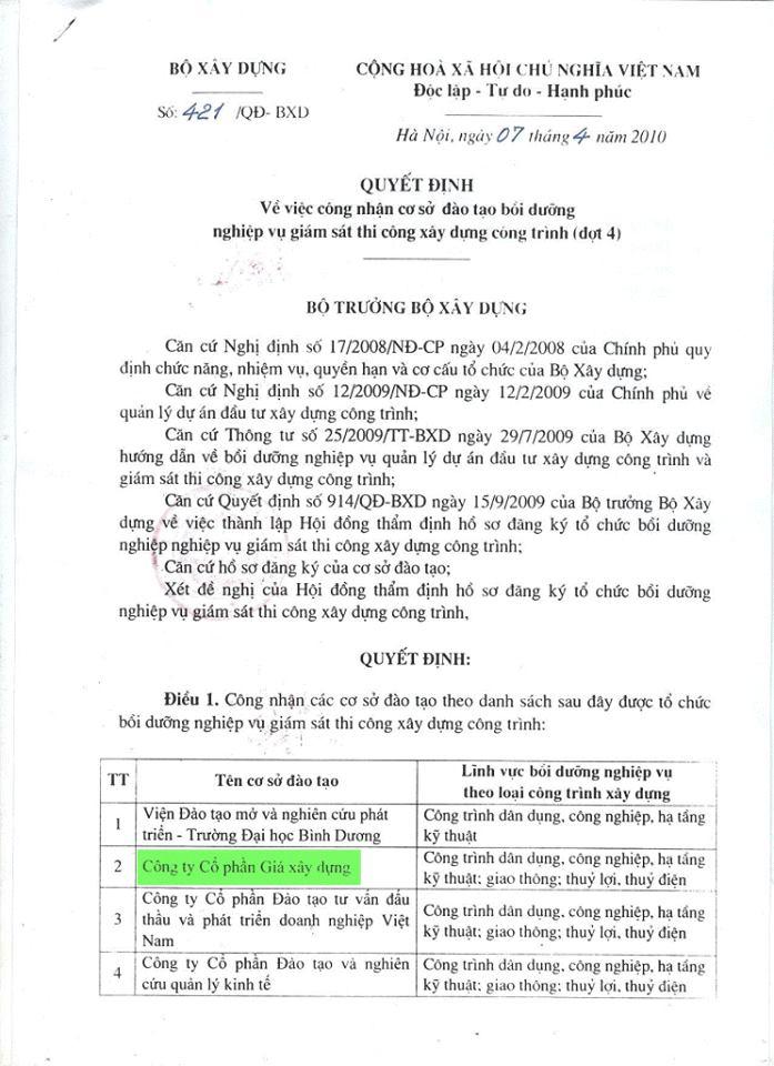 Quyết định số 421/QĐ-BXD ngày 07/04/2010 của Bộ Xây dựng công nhận Công ty Cổ phần Giá Xây Dựng được tổ chức bồi dưỡng nghiệp vụ giám sát thi công xây dựng công trình