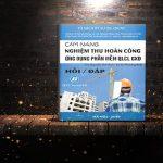 Cẩm nang Nghiệm thu hoàn công & ứng dụng phần mềm QLCL GXD